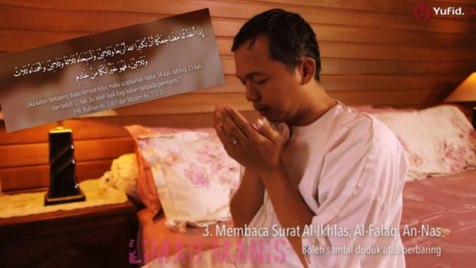 Amalan Dan Doa Sebelum Tidur Yang Di Ajar Oleh Rasulullah SAW